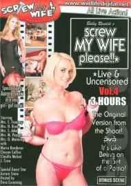 Screw My Wife, Please: Live & Uncensored Vol. 4 Porn Video