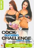 Cock Sucking Challenge Vol. 22 Porn Movie