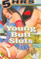 Young Butt Sluts Porn Movie
