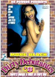 More Black Dirty Debutantes #8 Porn Movie