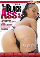 Up That Black Ass 3 Porn Video