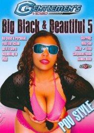 Big Black & Beautiful #5 Porn Video