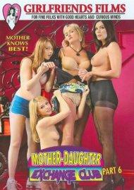 Mother-Daughter Exchange Club Part 6 Porn Video