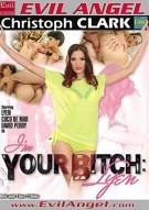 I'm Your Bitch: Lyen Porn Video