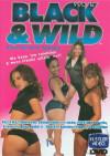 Black & Wild Vol. 6 Porn Movie