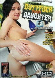 I Wanna Buttfuck Your Daughter 3 Porn Movie