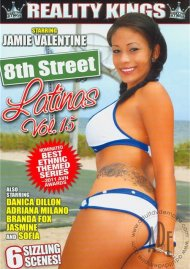 8th Street Latinas Vol. 15 Porn Movie
