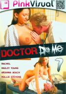 Doctor Do Me 7 Porn Movie