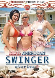 Real American Swinger Stories 2 DVD Image from Forbidden Fruits Films.