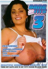 Bang My Tits 3 Porn Movie