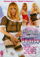 Theres Something Extra Special About Denise Porn Movie