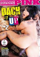 Back It Up #2 Porn Video