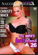 My Wifes Hot Friend Vol. 26 Porn Movie