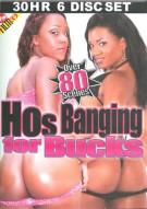 Hos Banging For Bucks 6-Disc Set Porn Movie