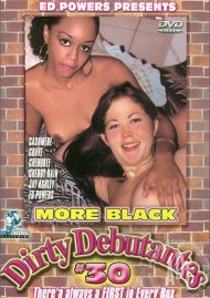 More Black Dirty Debutantes #30 Porn Video