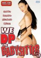 We DP The Babysitter 3 Porn Movie