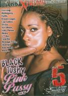 Black Tushy Pink Pussy Vol. 8 Porn Video