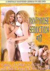 Pantyhose Seduction #17 Porn Movie