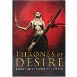 Thrones of Desire: Erotic Tales of Swords, Mist and Fire Sex Toy