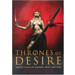 Thrones of Desire: Erotic Tales of Swords, Mist and Fire Sex Toy