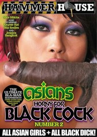 Asians Horny For Black Cock Number 2 Porn Movie