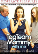 Tag Team Mommy With Me Porn Video