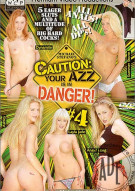 Caution: Your Azz Is In Danger 4 Porn Movie
