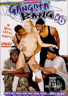 Gangsta' Bang 6 Porn Video
