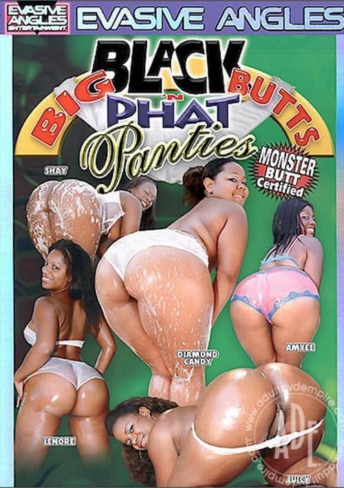 Big Black Butts n Phat Panties