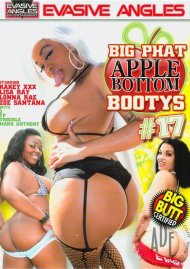 Big Phat Apple Bottom Bootys 17 Porn Video