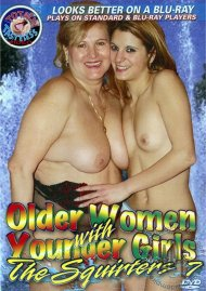 Older Women with Younger Girls: The Squirters 7 Porn Video