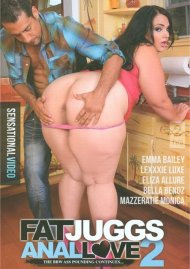 Fat Juggs Anal Love 2 Porn Movie