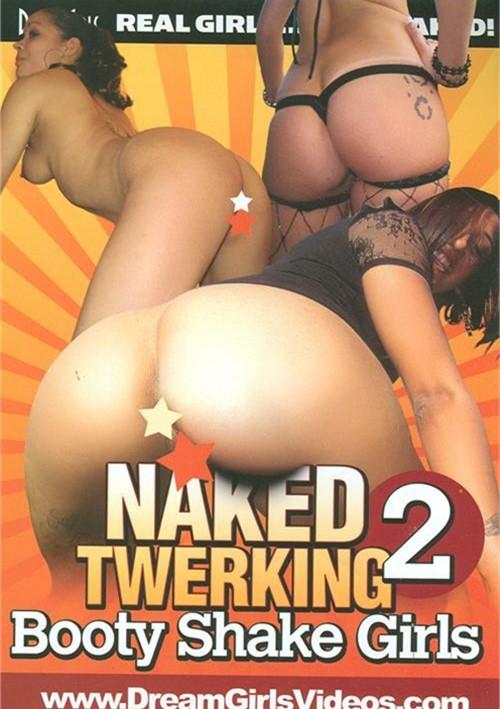 Naked Twerking Booty Shake Girls 2