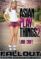 Asian Play Things 2 Porn Movie