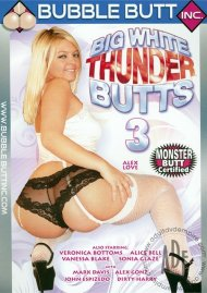 Big White Thunder Butts 3 Porn Video