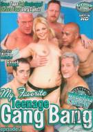My Favorite Teenage Gang Bang Episode 3 Porn Movie