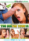 Too Big For Teens 14 Porn Movie