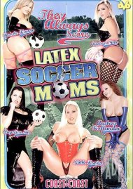 Latex Soccer Moms Porn Movie