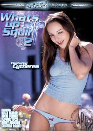 Whats Up Squirt 2 Porn Movie