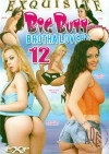 Big Butt Brotha Lovers 12 Porn Movie