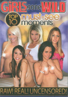 Girls Gone Wild: Top 10 Must See Moments Porn Movie