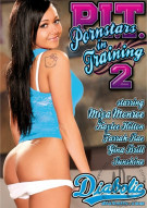 P.I.T.: Pornstars In Training 2 Porn Movie