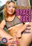 To Fuck A Brace Face Porn Video