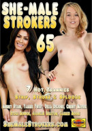 She-Male Strokers 65 Porn Movie