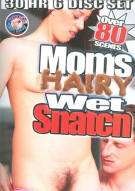 Moms Hairy Wet Snatch 6-Disc Set Porn Movie