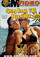 Spring Break T&A  Baja 2002 Porn Video