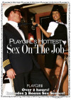 Playgirls Hottest Sex On The Job Porn Movie