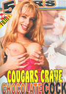 Cougars Crave Chocolate Cock Porn Movie