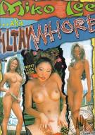 Miko Lee AKA Filthy Whore Porn Movie