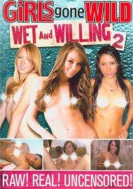 Girls Gone Wild: Wet And Willing 2 Porn Movie
